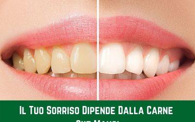 Scopri perché il tuo sorriso dipende dalla carne che mangi (e come curare i tuoi denti con l'alimentazione)